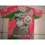 Camisa Da Escola De Samba Mangueira 2007 Lingua Portuguesa