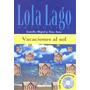Vacaciones Al Sol - Nivel A1 - Libro + Cd Audio, Miguel, Lou