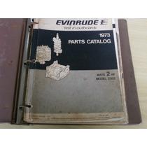Catálogo De Peças Motores Evinrude 2 Hp 4 Hp 25 Hp 15 Hp 65
