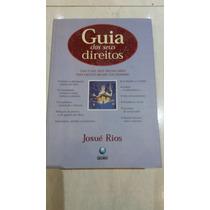 Guia Dos Seus Direitos - Josué Rios