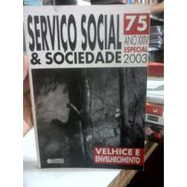 Livro Serviço Social & Sociedade 75 Ano Xxiv