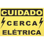 * Placa Aviso Advertência Cerca Eletrica C/ 10 Unids