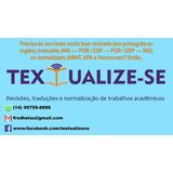 Revisões De Texto, Traduções E Normalização De Textos