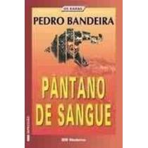 Livro Pânatano De Sangue Pedro Bandeira