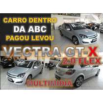 Vectra Gt-x 2.0 Flex Manual Ano 2011 Financiamento Facil
