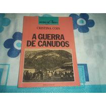 A Guerra De Canudos Cristina Coin Editora Scipione 1995