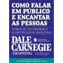 Ebook Como Falar Em Público Encantar Pessoas  Dale Carnegie
