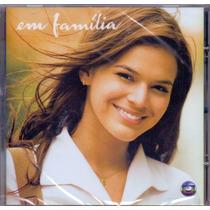 Cd - Em Família - Trilha Sonora Da Novela - Lacrado