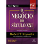 Livro Pai Rico - O Negócio Do Século Xxi Original