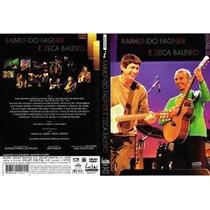 Dvd Raimundo Fagner & Zeca Baleiro O Show