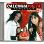 Cd Calcinha Preta - Vencedor - Cd 19 - Julho 2008