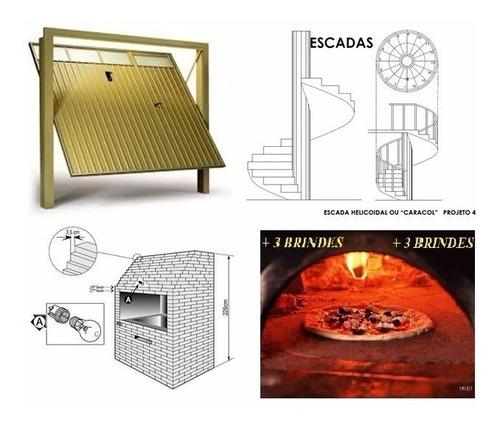 Kit Projeto Portões + Escada + Churrasqueira + Forno D Pizza