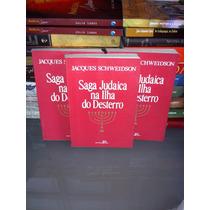 Livro - Saga Judaica Na Ilha Do Desterro Jacques Schweidson