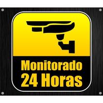 Placa De Monitoramento 24 Horas - Segurança Contra Roubo