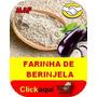 Farinha De Beringela - 1 Kg