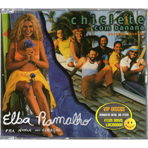 Elba Ramalho Chiclete Com Banana Cd Single Promo - Raro