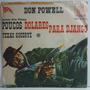 Don Powell 1967 Poucos Dolares Para Django Compacto