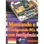 Montando E Configurando Pcs Com Inteligencia Promoção