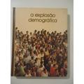 A Explosão Demográfica Biblioteca Salvat De Grandes Temas.