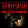 Huntsman: The Orphanage (halloween Edition) Steam