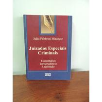 Livro Juizados Especiais Criminais Julio Fabbrini Mirabete