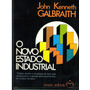 Livro O Novo Estado Industrial - John Kenneth Galbraith Original