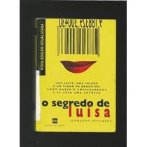 O Segredo De Luísa- Fernando Dolabela