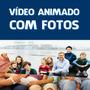 Criar Vídeo Animado Fotos Imagens Slide Com Transições