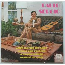 Paulo Sergio Compacto 7 Amor Tem Que Ser Amor