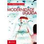 Livro Modernidade Líquida - Bauman