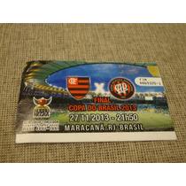 Ingresso Final Copa Do Brasil 2013 - Flamengo X Atletico-pr
