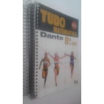 Livro Tudo É Matemática - Dante - 8º Ano