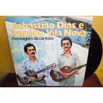 Lp Vinil Sebastião Dias E Ivanildo Vila Nova Oferta Promoção