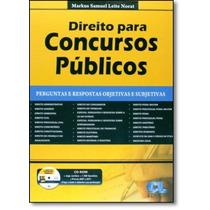 Direito Para Concursos Públicos: Perguntas E Respostas Obj