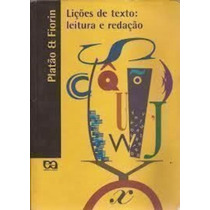 Lições De Texto: Leitura E Redação