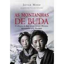 Livro: As Montanhas De Buda - Javier Moro - Seminovo