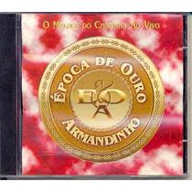 Cd - Armandinho: Época De Ouro