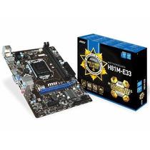 Placa Mae Lga 1150 Intel Msi H81m-e33 Ddr3 1600mhz Hdmi Ppb