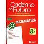 Caderno Do Futuro 8º Ano Matemática Do Professor