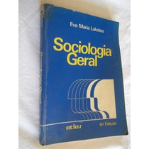 * Livro - Eva Maria Lakatos - Sociologia Geral - Sociologia
