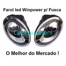 Farol Led Para Fusca 2012 / 2014 - Pronta Entrega !!!!