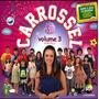 Cd Carrossel Volume 3 Remixes Lacrado