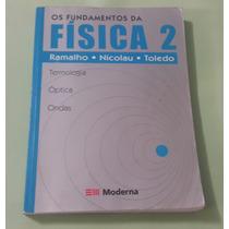 Os Fundamentos Da Física 2 - Ramalho, Nicolau, Toledo