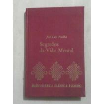 Livro: Segredos Da Vida Mental - José Luis Pinillos