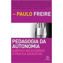 Pedagogia Da Autonomia Livro Paulo Freire - Frete 8 Reais