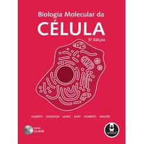 Livro - Biologia Molecular Da Celula - Alberts - Novo