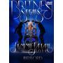 Promoção - Britney Spears - Dvd Femme Fatale In Hartford