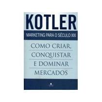 Kotler - Marketing Para Século Xxi - De 64,90 Por 19,90