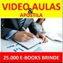 Curso De Administração Vídeo Aulas Apostilas E Livros +br