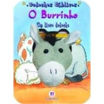 Livro Dedoches Biblicos - O Burrinho/ciranda Cultural